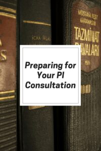 Preparing for Your PI Consultation