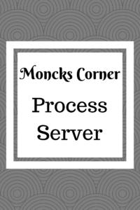 Moncks Corner Process Server